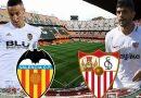 Nhận định Valencia vs Sevilla, 1h00 ngày 31/10