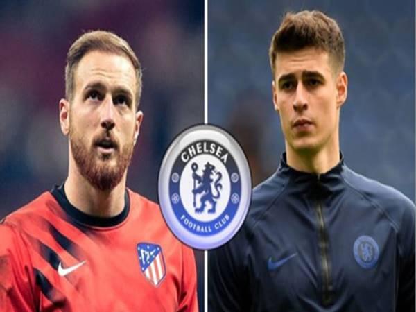 Chelsea quyết định Oblak và sẵn sàng các thêm Kepa