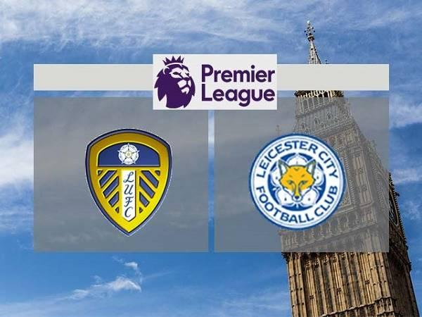Nhận định Leeds vs Leicester 3h00 ngày 03/11, Ngoại Hạng Anh