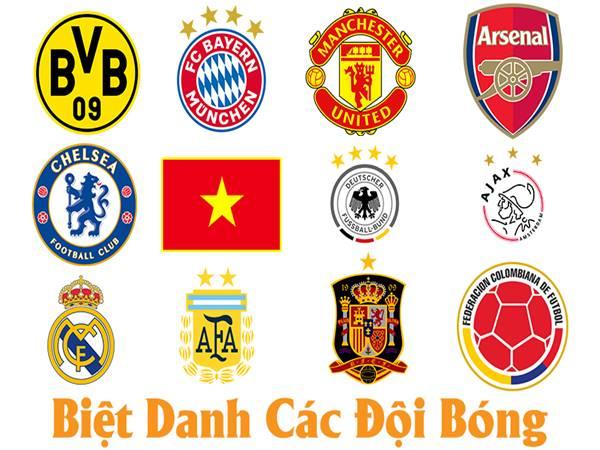 Biệt danh của các đội bóng nổi tiếng nhất trên thế giới